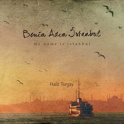 My Name is Istanbul Album Cover